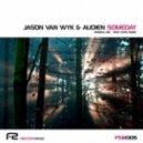 Jason Van Wyk & Audien - Someday (Original Mix)