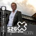 Matt Myer  - Kickin (Original Mix)
