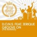 D.O.N.S. feat. Jerique - Groove On (Don & Palm Remix)