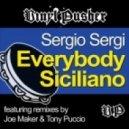 Sergio Sergi - Everybody Siciliano (Joe Maker Remix)