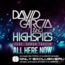 David Garcia & High Spies feat Sarah Tancer  - All Here Now (Drivepilot Remix)