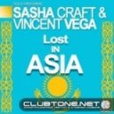 Vincent Vega & Sasha Craft - Lost In Asia (Original Mix)