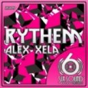Alex Xela - Rythem - Original Mix