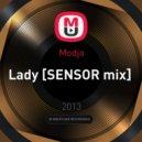 Modjo - Lady [SENSOR mix]