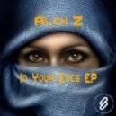 Alex Z - In Your Eyes (Original Mix)