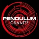 Pendulum - Granite (Original Mix)