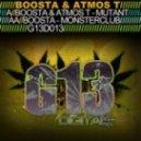 Boosta & Atmos T - Mutant