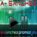 VA - A-Sanchez - Electro House MegaMix 2011.e