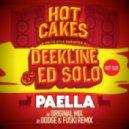Deekline & Ed Solo - Paella (Original Mix)