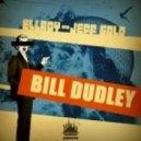 Ellroy,Jeff Gold - Bill Dudley (Original Mix)