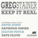 Greg Stainer - Keep It Real (Joylon Petch Remix)