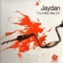 Jaydan - The Driller Killer (Taxman Remix)