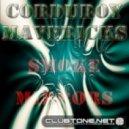 Corduroy Mavericks feat.Cristy Luv - The Way I Roll