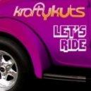 Krafty Kuts, Sporty-O - Let\'s Ride - Original Mix