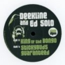 Deekline & Ed Solo - Stickybuds Guaranteed