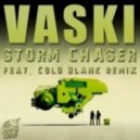 Vaski - Storm Chaser (Cold Blank Remix)