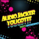 Audio Jacker - You Got It (Original Mix)