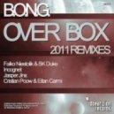 B.O.N.G. - Over Box (Falko Niestolik & BK Duke Mix)