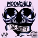 Moonchild - Love Birds (Russ Chimes \'Remember The Summer\' Remix)