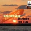 DJ Leandro Ft. J Luv - Hear My Soul (Jonny Montana & Craig Stewart Vocal Remix)