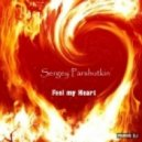 Sergey Parshutkin - Feel my Heart(radio edit)