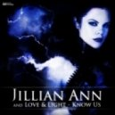 Jillian Ann and Love & Light - Know Us (David Starfire Remix)