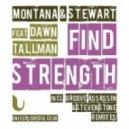 Montana & Stewart Feat. Dawn Tallman - Find Strength (Mannix Crystal Disko Lick)