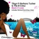Tikyo Feat. Barbara Tucker & the B-Crew - Back 2 Love (Tikyo Classic Mix)