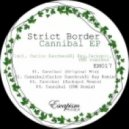 Strict Border - Cannibal (Jackspot remix)