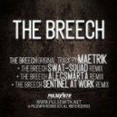 Maetrik & Swat-Squad - The Breech (Swat-Squad Remix)