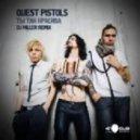Quest Pistols - Ты так красива (DJ Miller Remix)