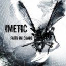 The Magnet Men, Imetic - Faith In Chaos (George Lenton Remix)