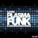 Fletric - Plasma Funk (Blazer Remix)
