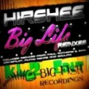 Hirshee - Big Life (Drivepilot Remix) - KL2 Edit