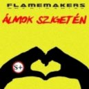 FlameMakers - Almok Szigeten