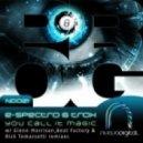 E-Spectro & Trox - You Call It Magic (Glenn Morrison Recreation Mix)