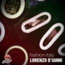 Lorenzo D\'Ianni - Fashion Italy (Original Mix)