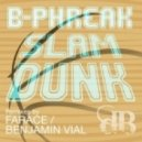 Bphreak - Slam Dunk (Original Mix)