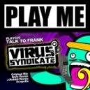 Virus Syndicate - Talk To Frank  ( J.Rabbit Remix )