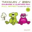 Zen - Rhubarb & Custard (Taxman Remix)