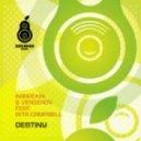 Karpekin & Vengerov Ft. Rita Campbell - Destiny (Central Avenue Remix)