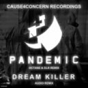 Cause4Concern - Dream Killer (Audio Remix)