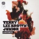 Terry Lee Brown Junior (feat. The Timewriter) - It Started Right Here (With The Timewriter)