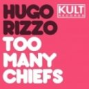 Hugo Rizzo - Not Enough Indians - Original Mix