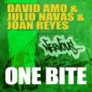 David Amo & Julio Navas & Joan Reyes - One Bite (Original Mix)