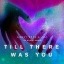 Bobby Vena, JRJ, Feenixpawl - Till There Was You feat. Michelle Bourke (Feenixpawl Remix)