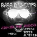 Bass N Whomps - Crash The Disco (Becca Remix)