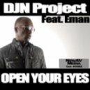 DJN Project feat. Eman - Open Your Eyes (Mojazz\\\'s B-boy N Soul Vocal)