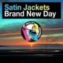 SATIN JACKETS feat LINDA MATHEWS - Brand New Day (Sare Havlicek One Eyed Cat remix)