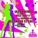 Jason Rivas ft. Miss Lyntty & Babilon DJ - Alcanzar El Sol (Jason Rivas Back From Ibiza Remix)